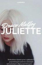 Juliette » Draco Malfoy ✖ by Lansheq