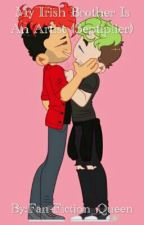 My Irish Brother Is An Artist (Septiplier) by Fan-Fiction_Queen