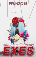 Phone calls to my exes (BWWM) by Pfunzo18