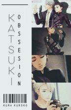 Katsuki Obssesion [Viktuuri] by Kuma_Kuroko