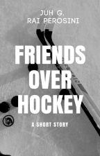 Friends over Hockey by green_stormy