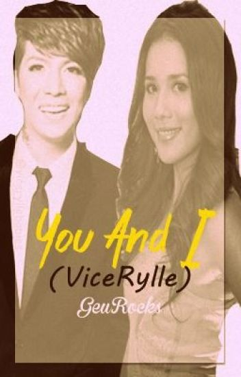 You and I (ViceRylle) ((COMPLETED))