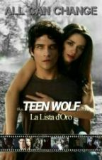 The Teen Wolf Series - La Lista d'Oro by MoonlightDemigod