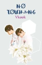 No touching ||vkook|| ✔️ by kake-chan