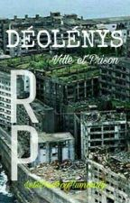 RP : Ville - Prison ; Déolénys by LetsDestroyHumanity