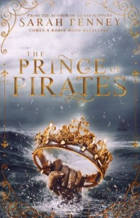 The Prince of Pirates: A Robin Hood Retelling by Pennywithaney