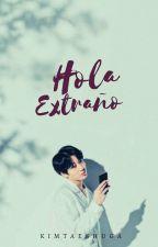 Hola Extraño + J.Jungkook by kimtaeshugA