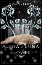 Alpha's Luna Flower by WolfQueen07