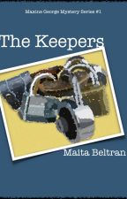 MAXINE GEORGE #1: The Keepers. by Boksterplus