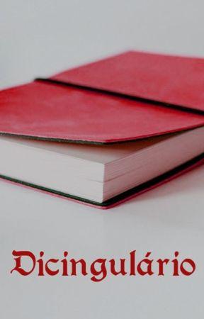 Dicingulário by FernandaFolle