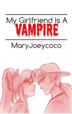 My Girlfriend is a Vampire (Blossick AU) by MaryJoeycoco