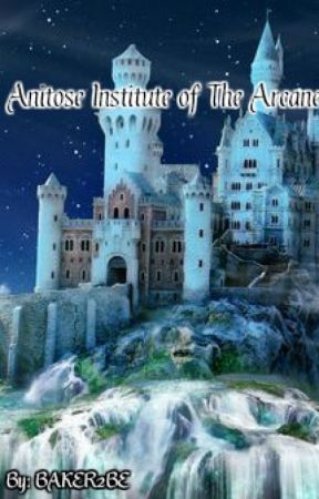 Anitose Institute of The Arcane by BAKER2BE