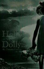 Hello Dolly... by NessaHansen