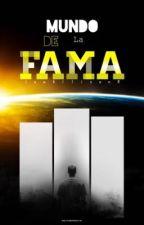 Mundo de la fama |MDLF| (editando) by IAmAllisonR