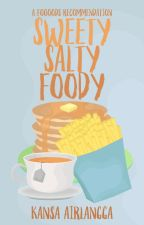 Sweety Salty Foody: A Foooods Recommendation by kannanpan