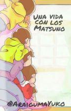 """""""Una vida con los Matsuno"""" [Osomatsu-san x Lectora] by AraigumaYuko"""