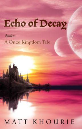 Echo of Decay by Matt_Khourie