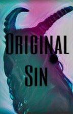 Original Sin- An Angelic Wars Side Story by Amaranthine-angel