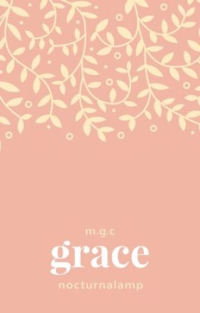 Grace :: m.g.c :: by mindlessbegs