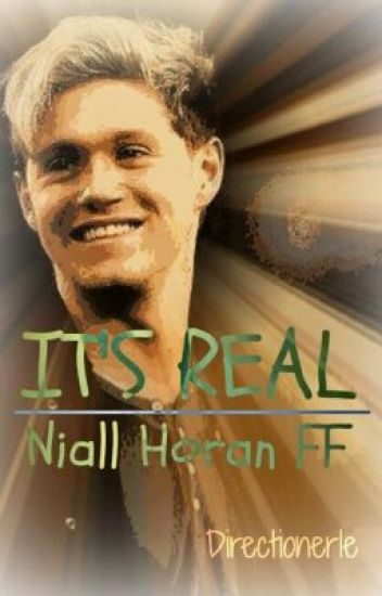 It's real - Niall Horan FF
