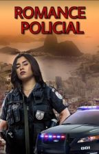 Romance Policial ( Intersexual )  by favscamila