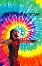 WWE Preferences by presleynoel