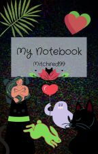 my notebook by Mitchred99