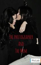 The Photographer and the Mom (camren) WATTYS 2017! by LapisAkaBobLazuli