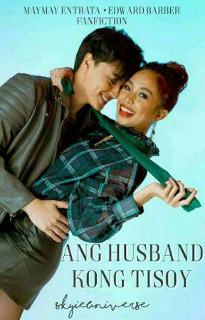 Ang Husband Kong TISOY (Mayward fanfic) by SkyieUniverse