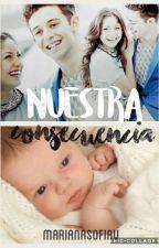 Nuestra Consecuencia by -httpMari