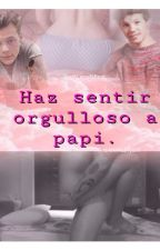 Haz sentir orgulloso a Papi - Larry Smut - by looklarryisreal