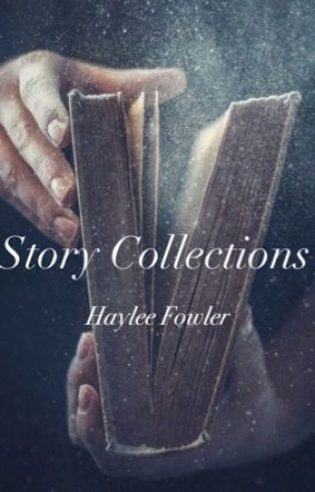 Story Collections by AnimeDreamer44