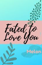 Fated To Love You: Rooftop Princess (under Revision) by SuMMeRscentz