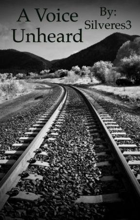 A Voice Unheard by Silveres3