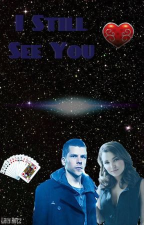 I Still See You - J. Daniel Atlas - Now You See Me 2 by themag1c1an