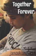 Together Forever - Jai Brooks by janoskiansyeah