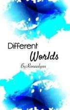 Different Worlds by Lyn_Melo