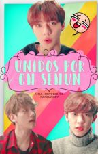 Unidos por Oh Sehun |CB| by PandaTasy