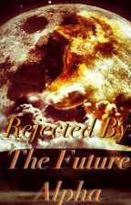 Rejected By The Future Alpha *RE-EDITING* by Clown_Crazy