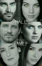 THE HALE FAMILY ---(STEREK) by tanyagibbs53