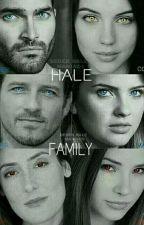 THE HALE FAMILY ---(STEREK) by tanyagibbs53