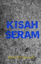 Kisah seram 😊 by Wani_04