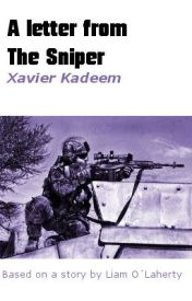 A letter from The Sniper by xavier_kadeem