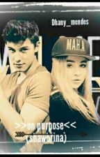 on purpose (shawbrina) -#wattys2017 by Dhany_mendes