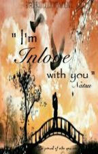 I'm inlove with you (COMPLETED) by ChristcelJoyPrudent2