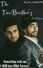 The Two Brother's LOVE Stories by anu_radha2002