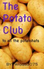 The Potato Club by twiggs3075