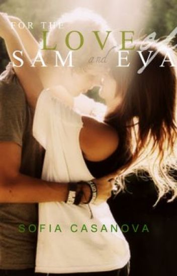 For the Love of Sam and Eva