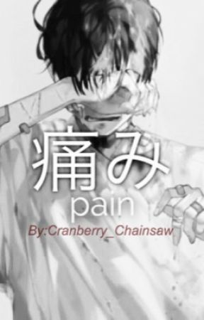 Pain by Cranberry_Chainsaw