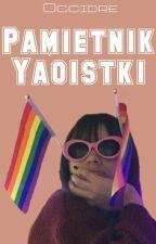 Pamiętnik Yaoistki by KsiadzNatanek